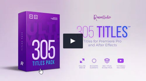 305 Titles Ultimate Pack for Premiere Pro & After Effects (Videohive)