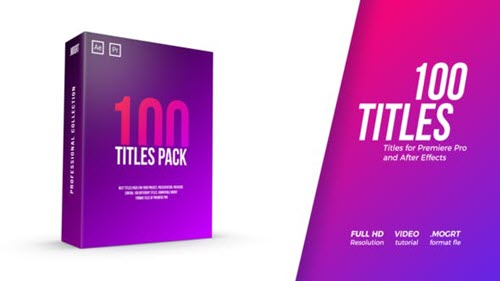 100 Titles Pack - Project for After Effects & Premiere Pro (Videohive)